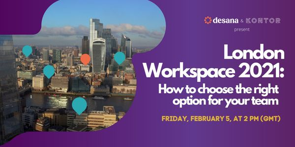 London Workspace 2021: How to choose the right option for your team (webinar)